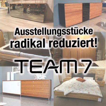 Team 7 Ausstellungsstücke im Stumpp Wohnen stark reduziert