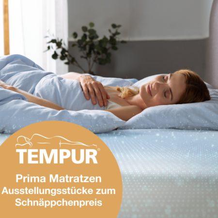 TEMPUR® Prima: Ausstellungsstücke zum Schnäppchenpreis