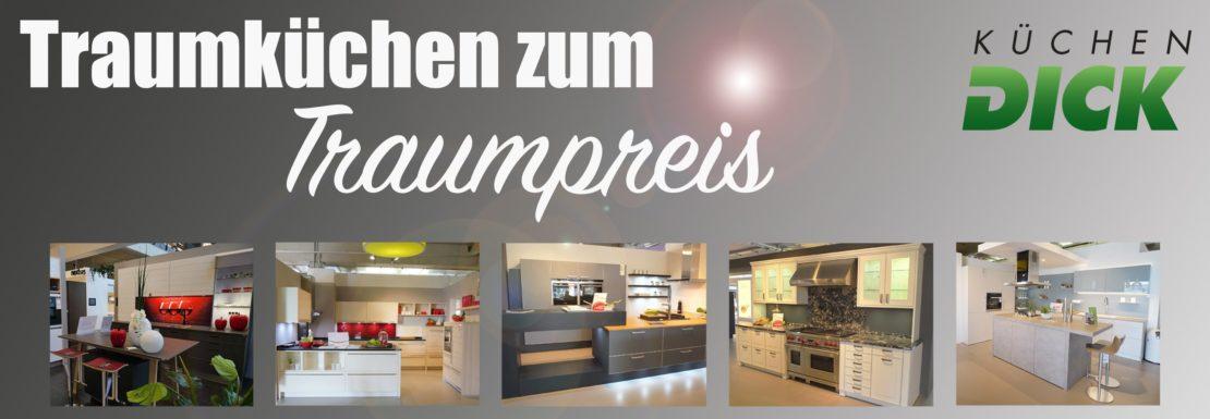 Traumküchen zum Traumpreis bei Küchen DICK