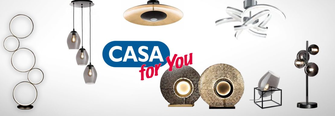 CASA for You: 50 % Rabatt auf Ausstellungsleuchten