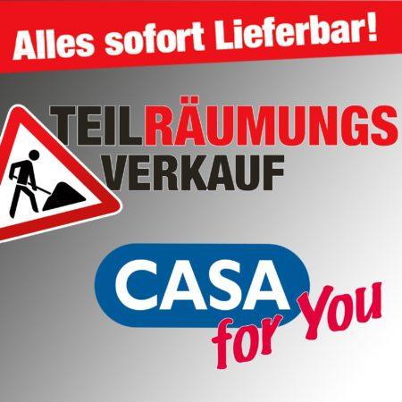 Teilräumungsverkauf bei CASA for You