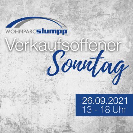 Verkaufsoffener Sonntag am 26.09.2021 im Wohnparc Stumpp